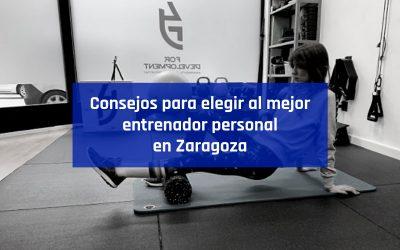 Consejos para elegir el mejor entrenador personal en Zaragoza